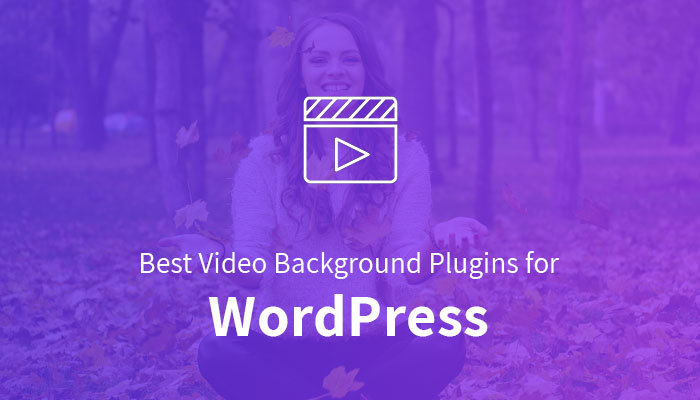 Best Video Background Plugins for WordPress